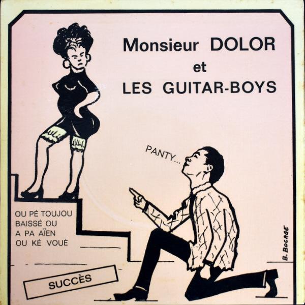 Monsieur Dolor Et Les Guitar Boys - Panty / Monsiur Le Juge / Mariage En Famille