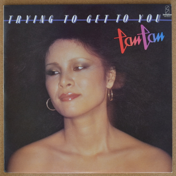 Tan Tan - Trying To Get To You