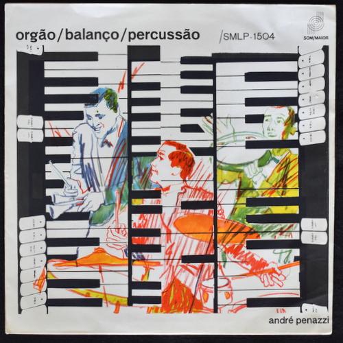 Andre Penazzi - Orgao/Balanco/Percussao