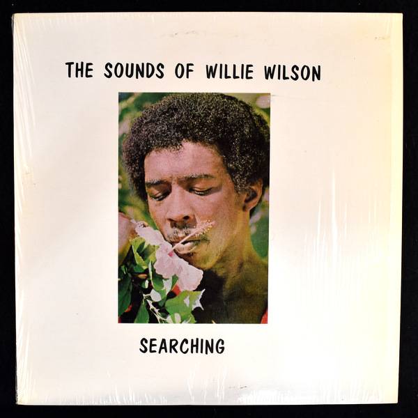 Sounds Of Willie Wilson - Searching