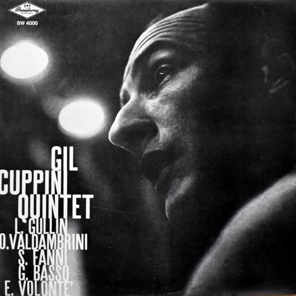 Gil Cuppini Quintet - Gil Cuppini Quintet