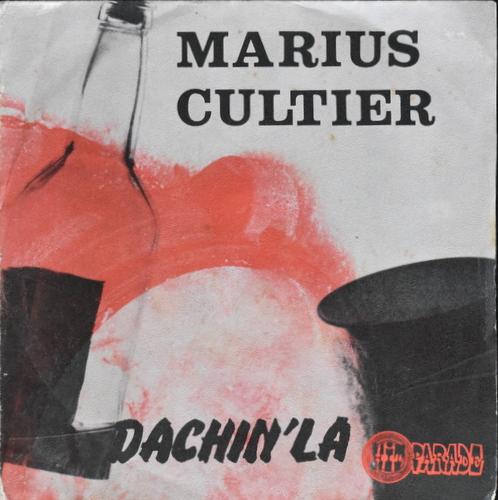 Marius Cultier - Dachin'La