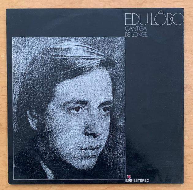 Edu Lobo - Cantiga De Longe