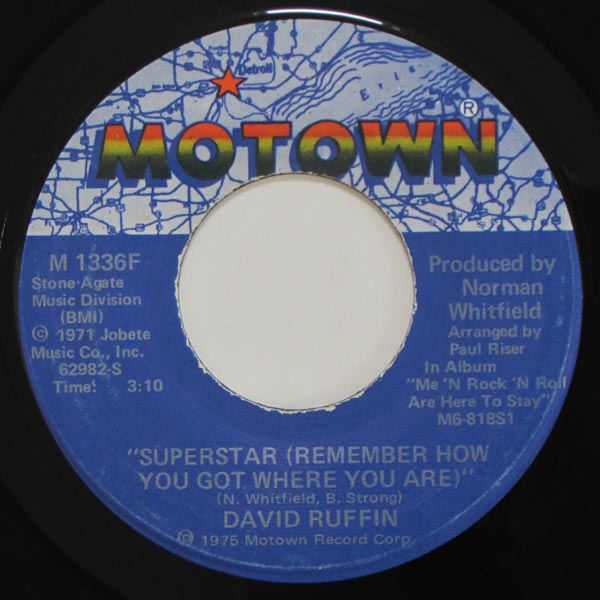 David Ruffin - Superstar (Remember How You Got Where You Are) / No Matter Where