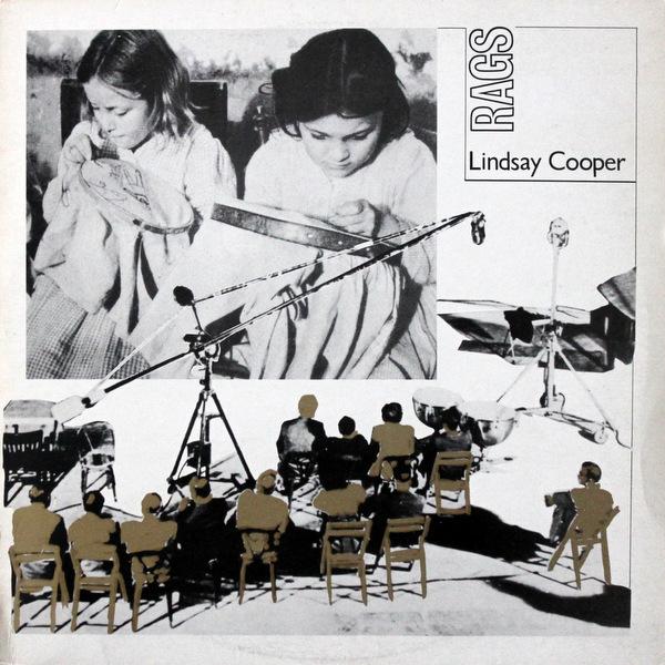 Lindsay Cooper - Rags