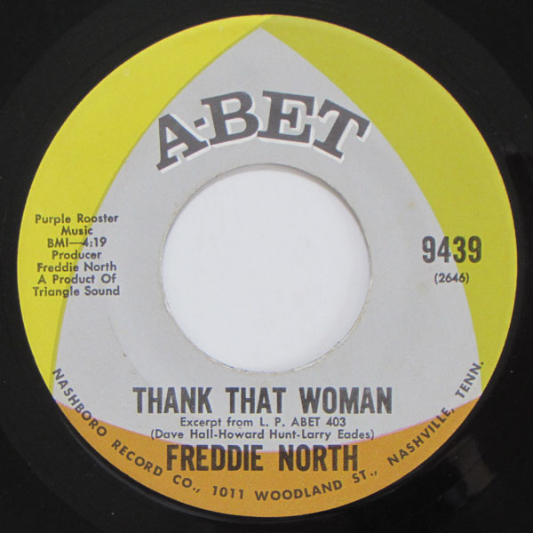 Freddie North - Love To Hate / Thank That Woman