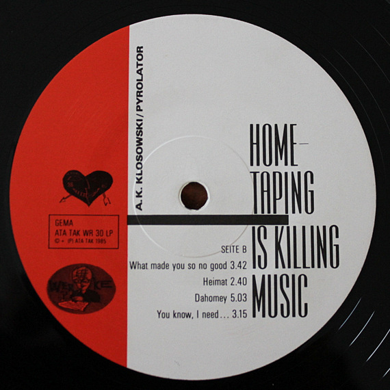 A. K. Klosowski / Pyrolator - Home-Taping Is Killing Music