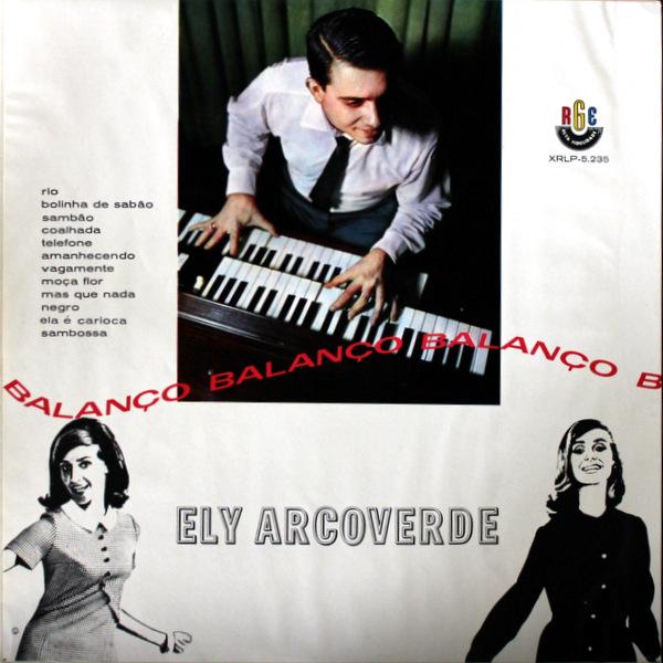 Ely Arcoverde Com Conjunto - Balanço, Balanço, Balanço