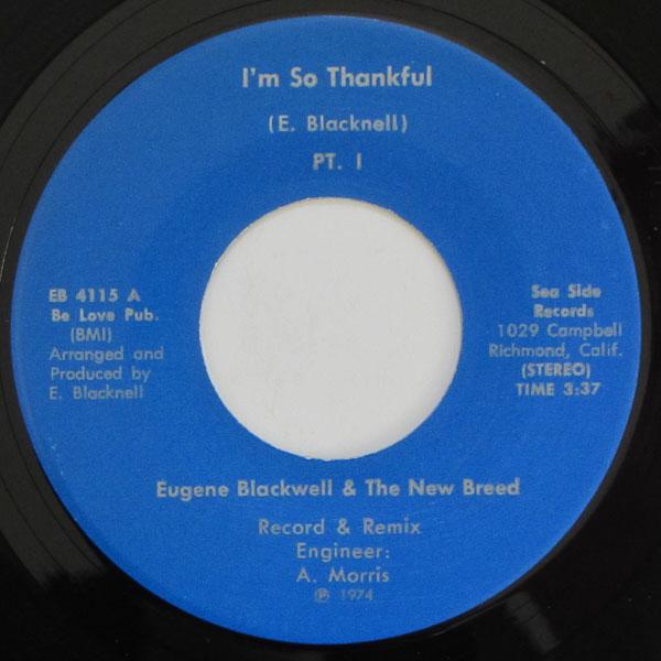 Eugene Blacknell & The New Breed - I'm So Thankful Pt. I /  I'm So Thankful Pt. II