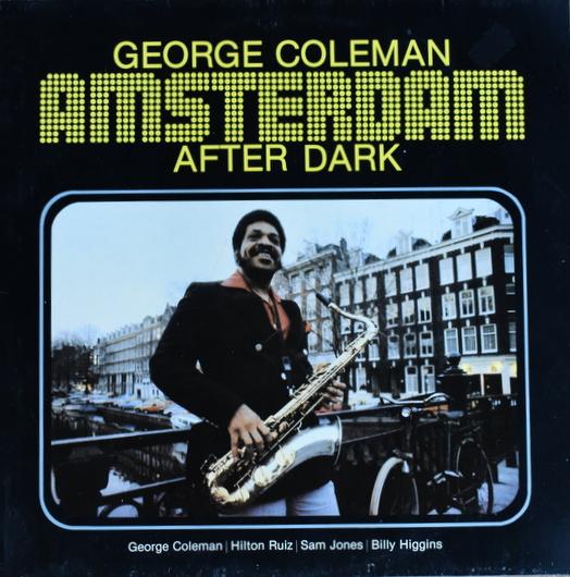 George Coleman - Amsterdam After Dark