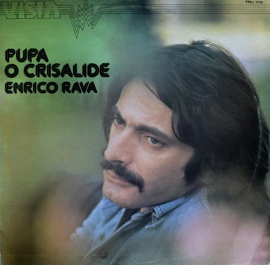 Enrico Rava - Pupa O Crisalide