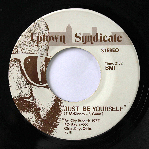Uptown Syndicate - Just Be Yourself / Bloated