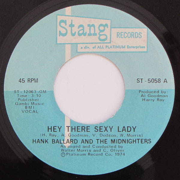 Hank Ballard And The Midnighters - Hey There Sexy Lady / (instrumental)