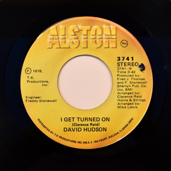 David Hudson - Must I Kill Her / I Get Turned On