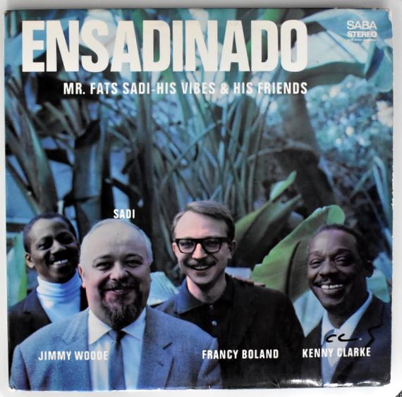Mr. Fats Sadi, His Vibes & His Friends – Ensadinado