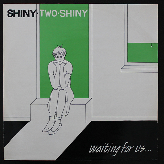 Shiny Two Shiny -  Waiting For Us