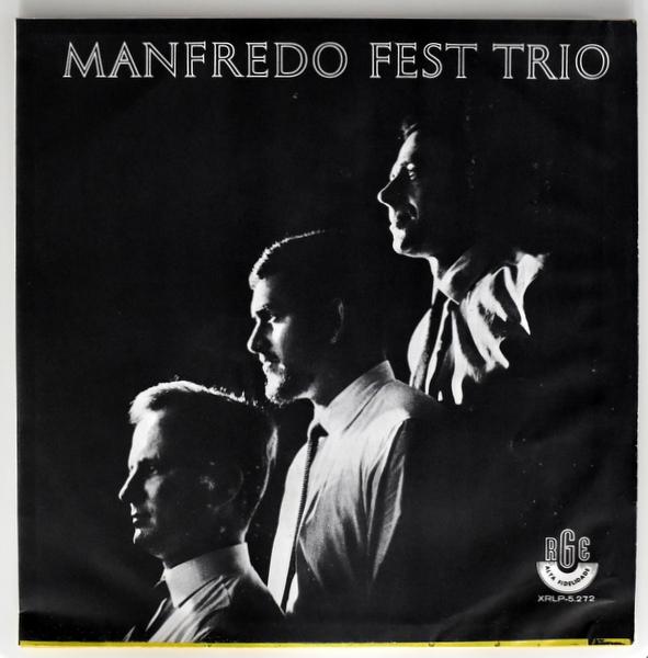 Manfredo Fest Trio - Manfredo Fest Trio