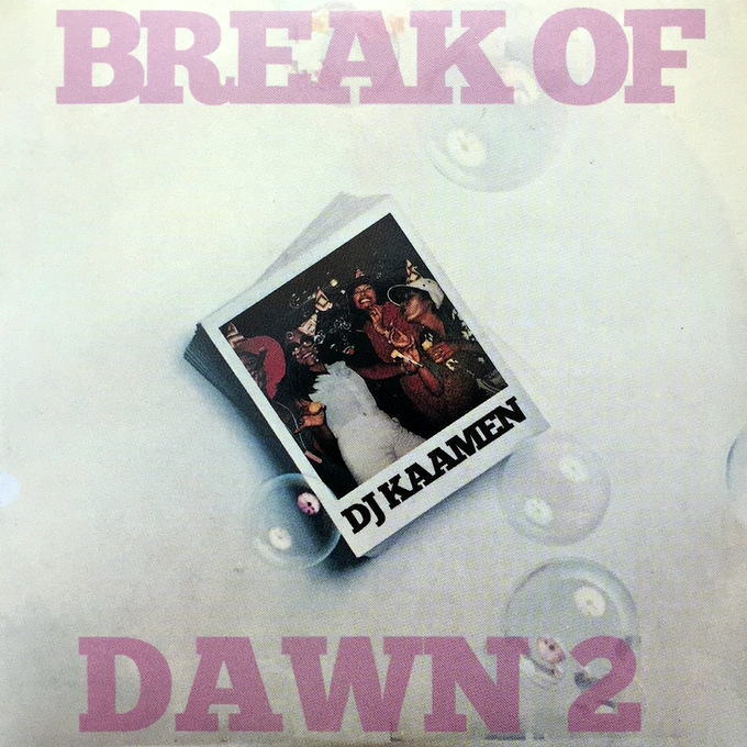 DJ KAAMEN / BREAK OF DAWN 2  / DJ PREMIER , DJ SPINNA , DJ ALI SHAHEED