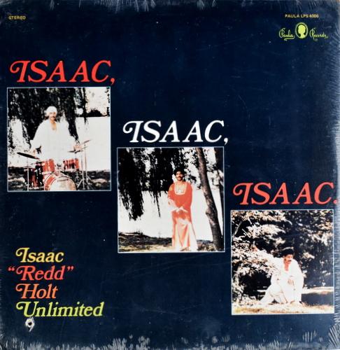 """Isaac """"Redd"""" Holt Unlimited - Isaac, Isaac, Isaac. USオリジナル"""