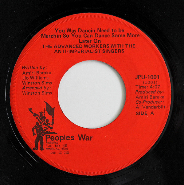 Advanced Workers With The Anti-Imperialist Singers - You Was Dancin Need To Be Marchin So You Can Dance Some More Later On / Better Red Let Others Be Dead