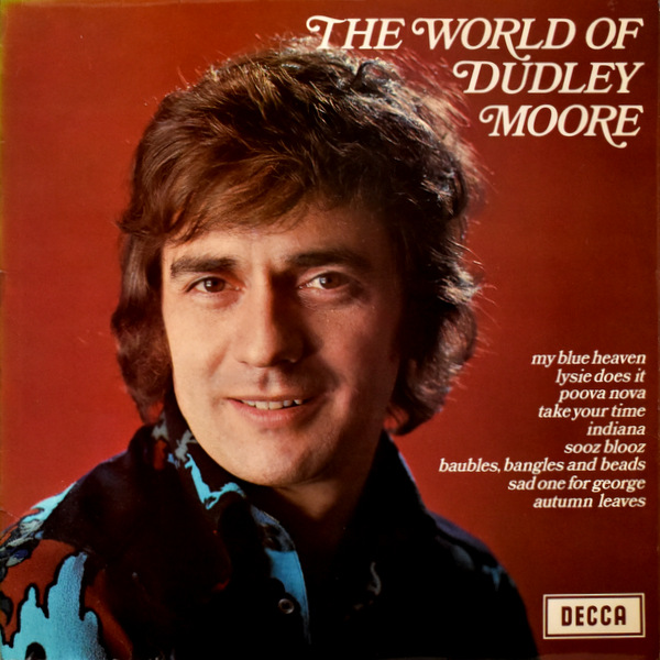 Dudley Moore Trio - The World Of Dudley Moore