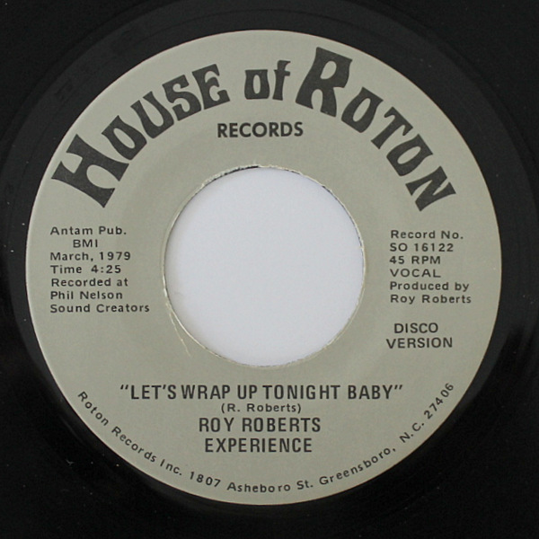 Roy Roberts Experience - Let's Wrap Up Tonight Baby / disco version