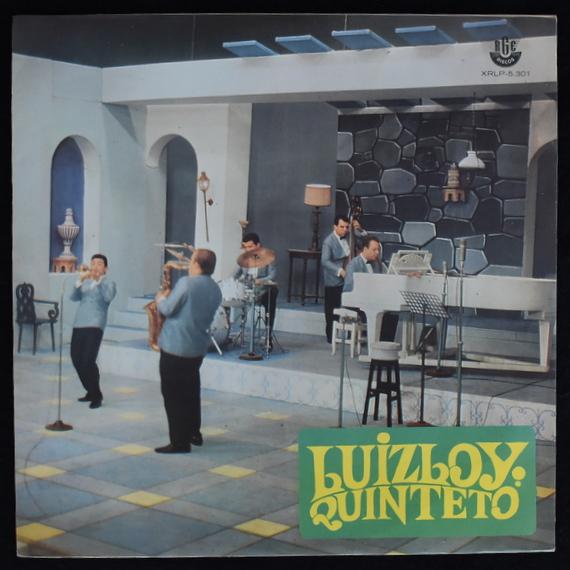 Luiz Loy Quinteto - Luiz Loy Quinteto