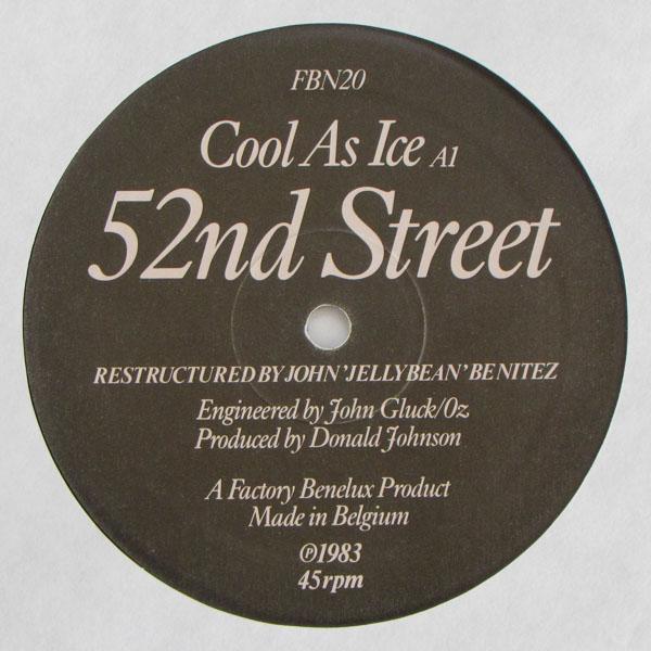 52nd Street - Cool As Ice / Twice As Nice