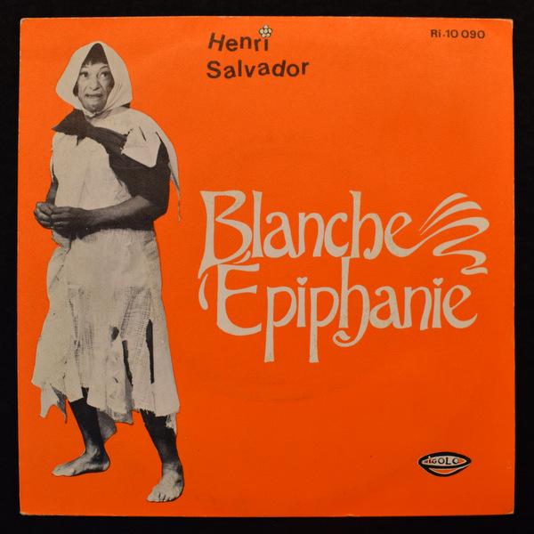 Henri Salvador - Blanche Epiphanie