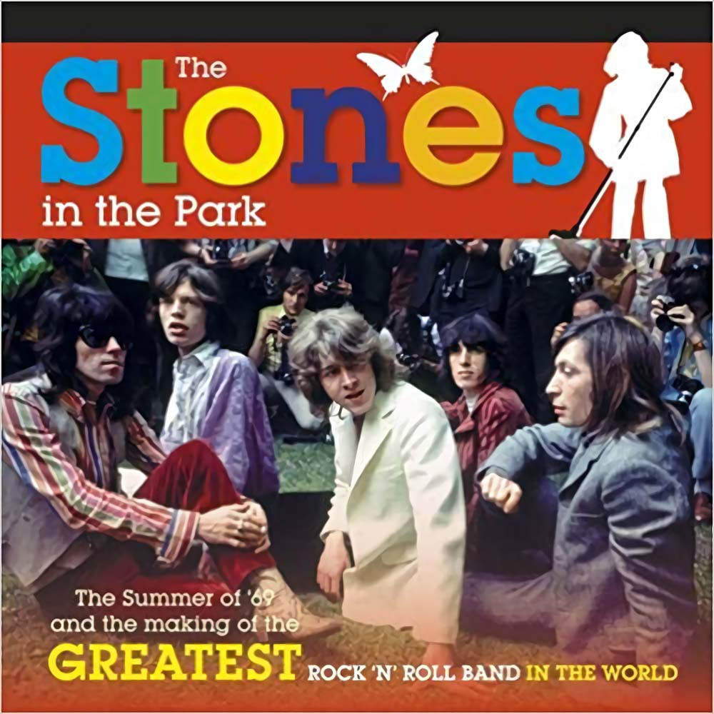 ROLLING STONES ローリングストーンズ (映画『GIMME SHELTER』公開50周年 ) - The Stones in the Park / 写真集