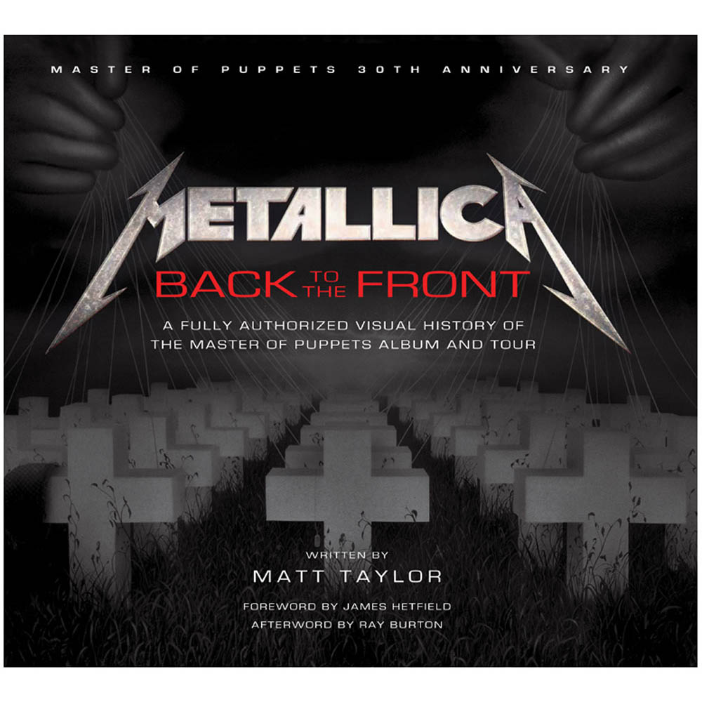 METALLICA メタリカ (結成40周年 ) - BACK TO THE FRONT / 写真集