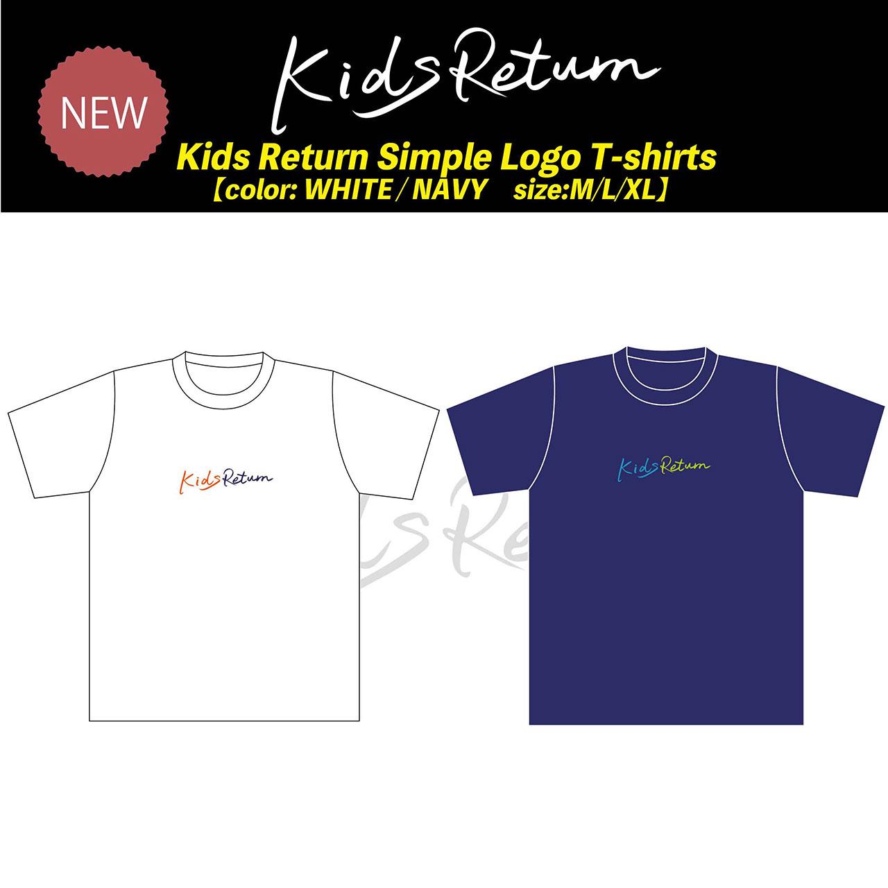 Kids Return SIMPLE LOGO T-Shirts