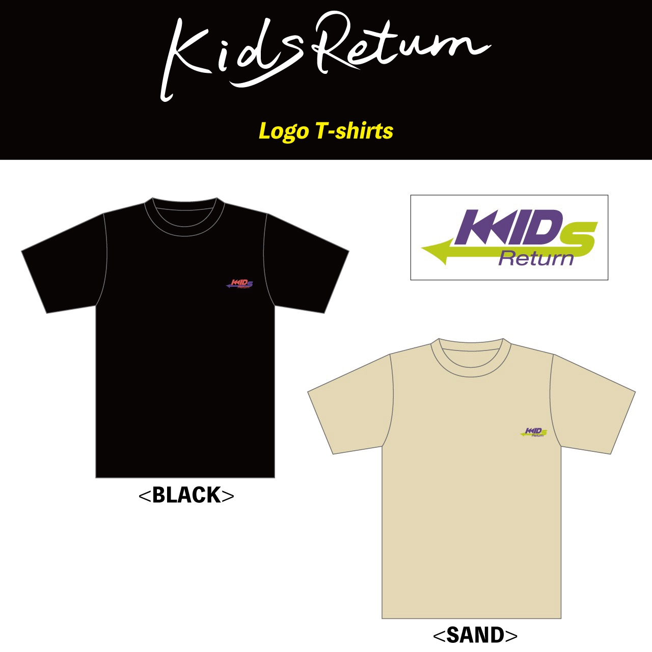 Kids Return LOGO T-Shirts