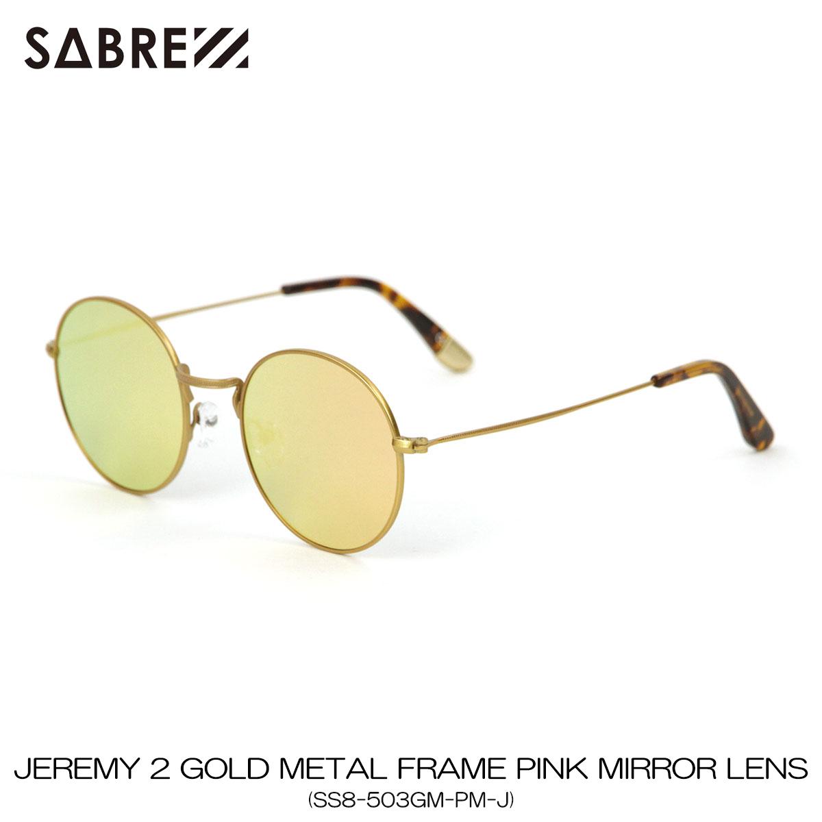 セイバー SABRE 正規販売店 サングラス めがね JEREMY 2 GOLD METAL FRAME PINK MIRROR LENS SUNGLASS SS8-503GM-PM-J A55B B3C C3D D1E E13F
