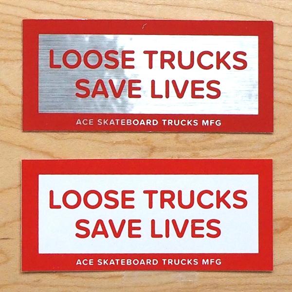 【ステッカー スケートボード エース】Ace Loose Trucks Saves Lives 3.5in