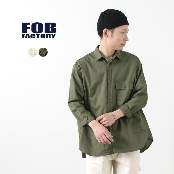FOB FACTORY (FOBファクトリー) F3443 ミリタリー オーバーサイズ シャツ / メンズ / ボックスシルエット / リラックス / ワイド / コットン / MILITARY OVSIZED SHIRT