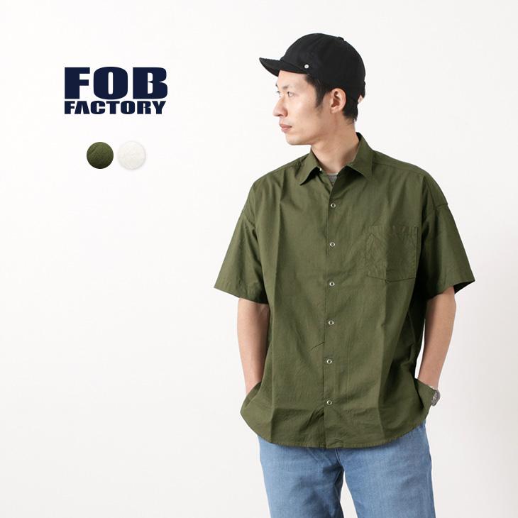 【期間限定!クーポンで10%OFF】FOB FACTORY(FOBファクトリー) F3447 ハーフスリーブ ミリタリー ボールシャツ / コットン / スクエアクロス / 半袖 / メンズ / 日本製 / H/S MIL BALL SHIRT