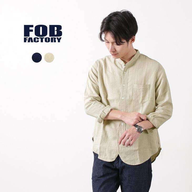 FOB FACTORY (FOBファクトリー) F3445 バンド カラー シャツ / メンズ / 長袖 / 日本製 / BAND COLLAR SHIRT