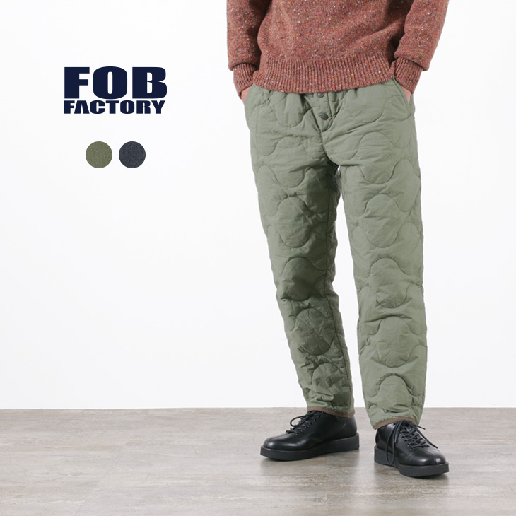 FOB FACTORY(FOBファクトリー) F0473 コールドウェザーライナーパンツ / メンズ / イージーパンツ / テーパード / コットン / 硫化染め / THINSULAT / 日本製 / COLD WEATHER LINNER PANTS
