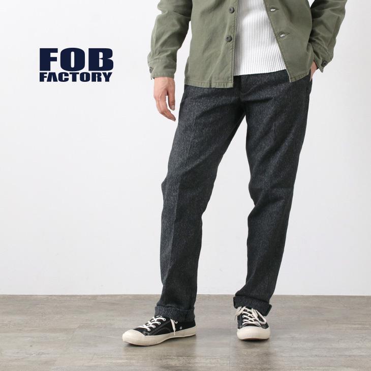 【期間限定!クーポンで10%OFF】FOB FACTORY(FOBファクトリー) F0493 ヘリテージ サージ トラウザー / コットン サージ / パンツ / メンズ / 日本製 / HERITAGE SARGE TROUSERS