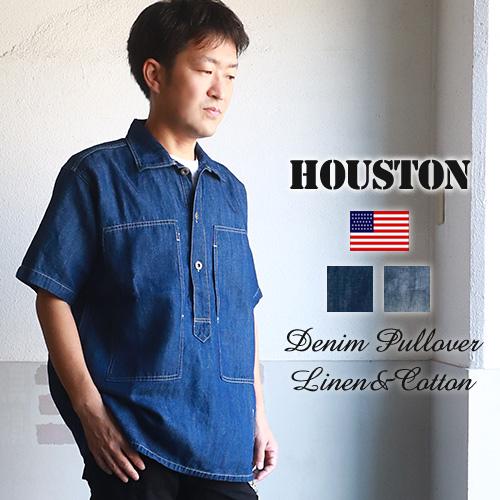 HOUSTON ヒューストン 7オンス 綿麻デニム 半袖プルオーバーシャツ 40840