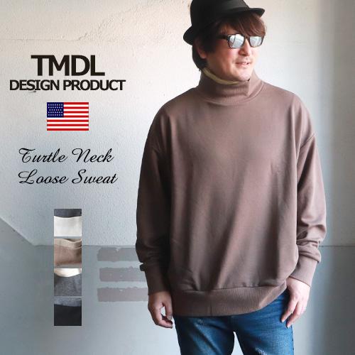 TMDL リブレイヤード タートルネック ルーズシルエット 裏毛スウェット