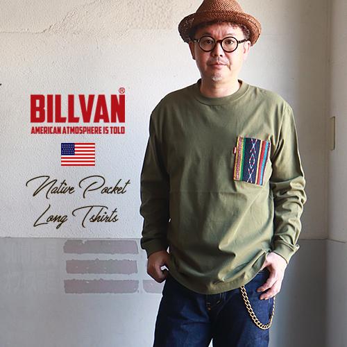 BILLVAN ネイティブ・ラグポケット・ロングTシャツ ビルバン アメカジ アウトドア