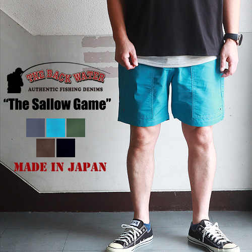 THE BACK WATER 日本製 コットン・ナイロン イージーショーツ The Sallow Game 307fls 撥水