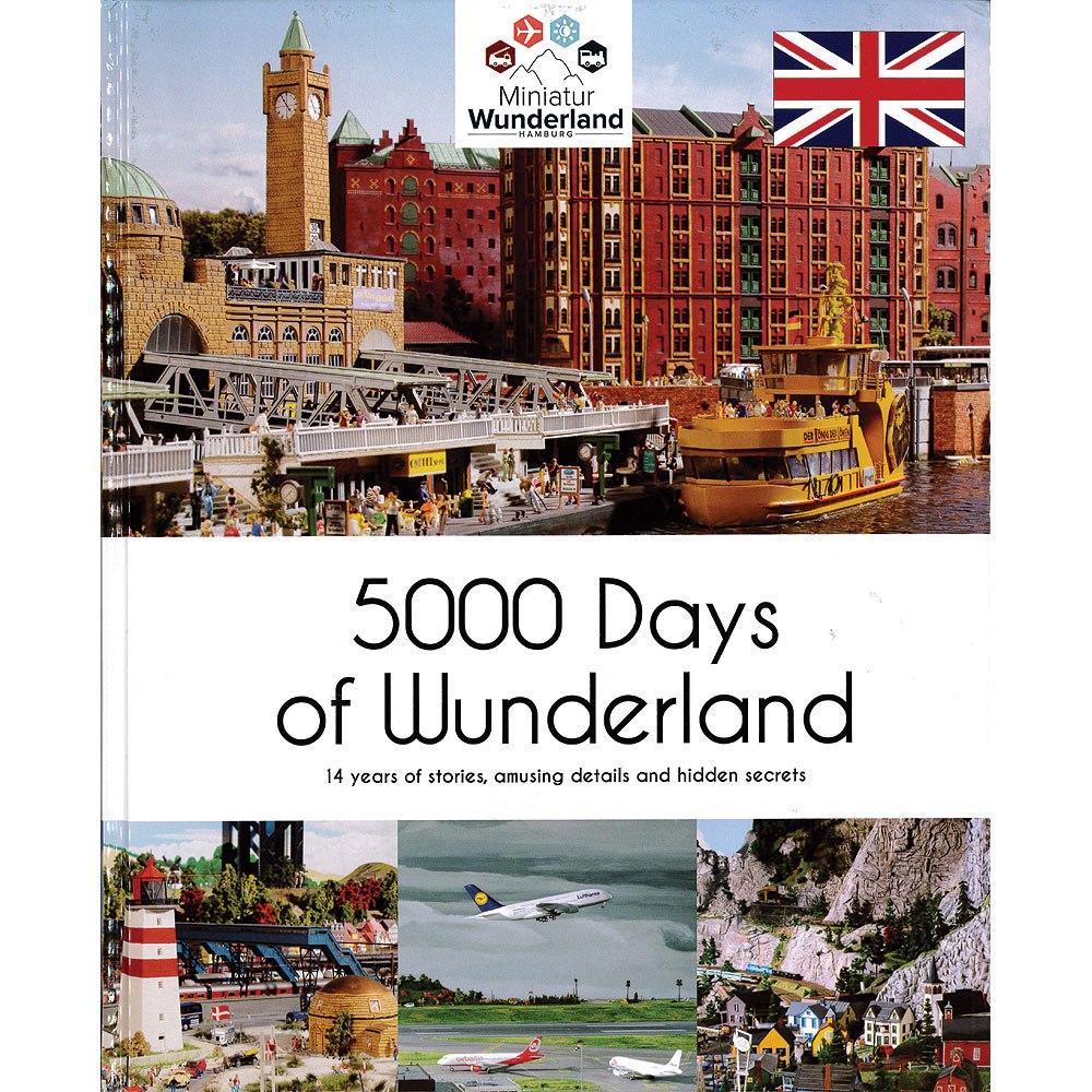 ワンダーランドの5000日(5000 Days of Wunderland) :ミニチュアワンダーランド (本) 英語 MW5128