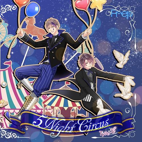 Frep(フレップ)「5Night Circus」Type-C【激スク<創多&奏斗>】 (缶バッジ付)
