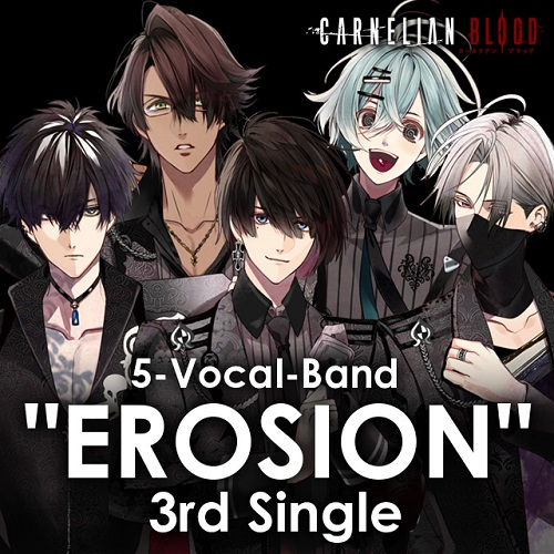 "5-Vocal-Band  ""EROSION"" 3rd Single  from CARNELIAN BLOOD(書き下ろしキャラコメント入りブロマイド5枚セット付)"