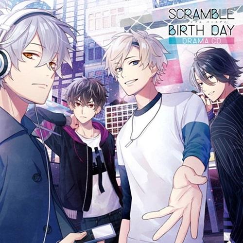 ドラマCD SCRAMBLE BIRTH DAY (メッセージ入り2L判ブロマイド付)