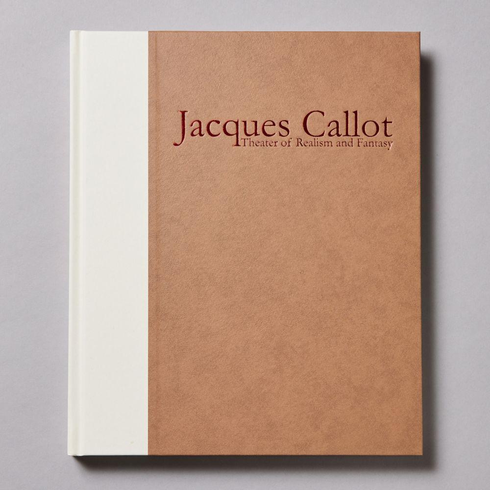 ジャック・カロ リアリズムと奇想の劇場<br>Jacques Callot : Theater of Realism and Fantasy