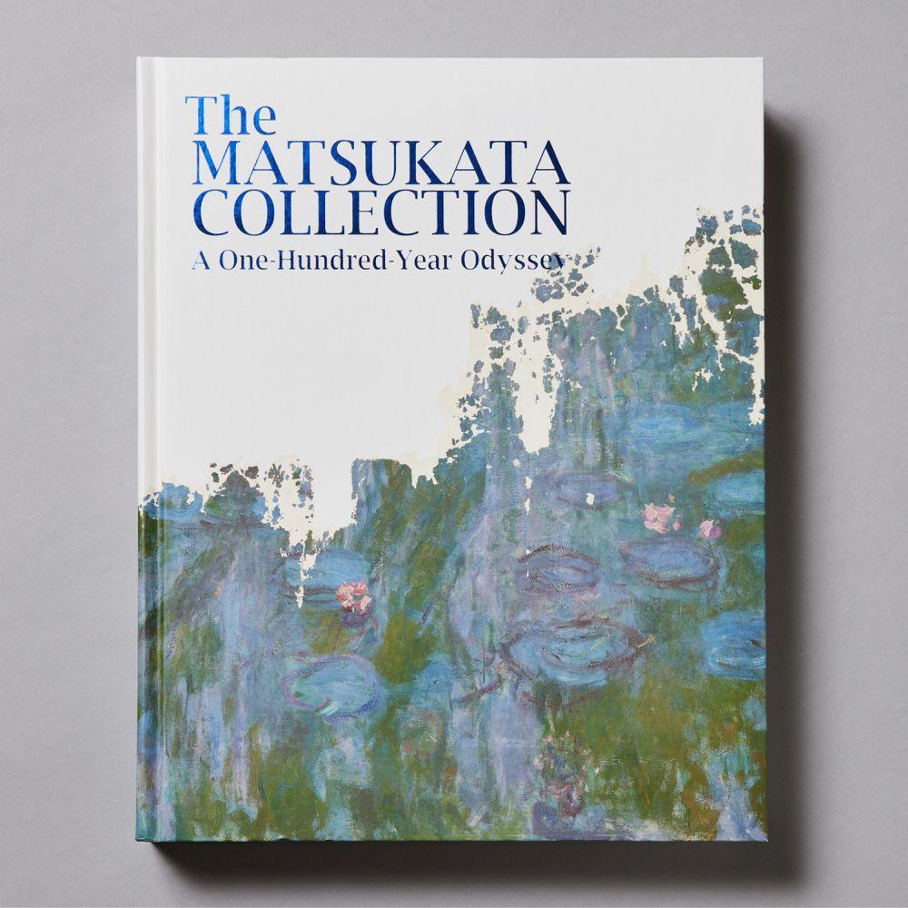 松方コレクション展:国立西洋美術館開館60周年記念<br>The Matsukata Collection:<br>A One-Hundred-Year Odyssey